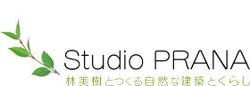 Studio PRANA Natural artchitecture and living with Miki Hayashi